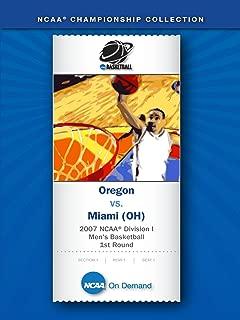 2007 NCAA(r) Division I Men's Basketball 1st Round - Oregon vs. Miami (OH)