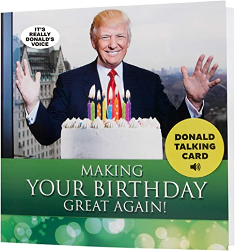 Donald Trump Talking Happy Birthday Card - Wishes You Happy Birthday in Trump's REAL Voice - Surprise Someone with a ...