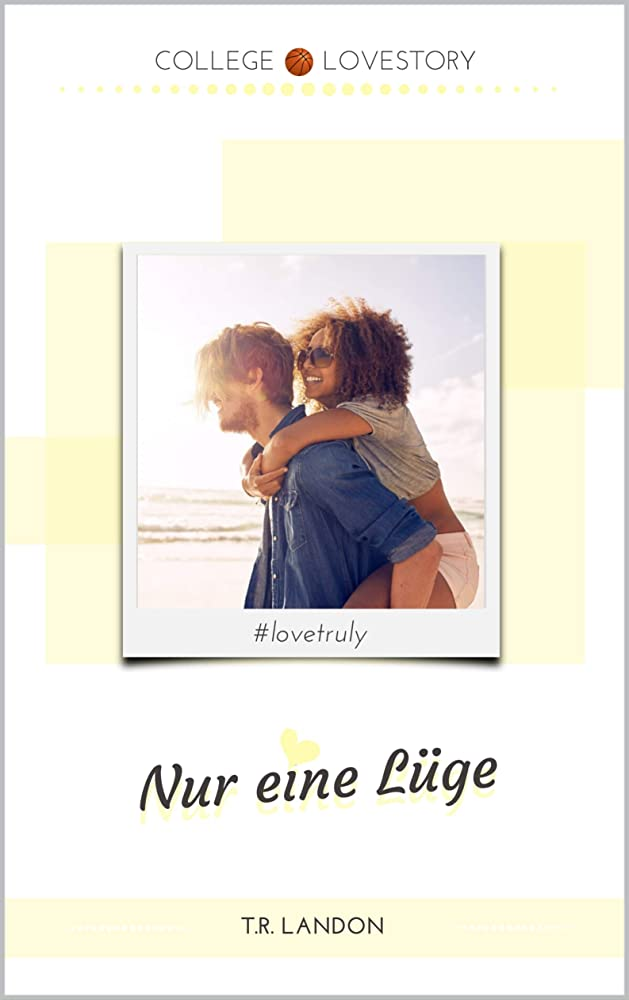 分類受信機川Nur eine Lüge (College Lovestories 2) (German Edition)