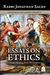 Essays on Ethics: A Weekly Reading of the Jewish Bible Kindle Edition