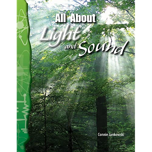 All About Light and Sound: Physical Science (Science Readers)