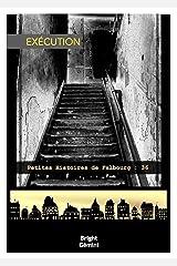 Exécution (Petites Histoires de Falbourg) Format Kindle