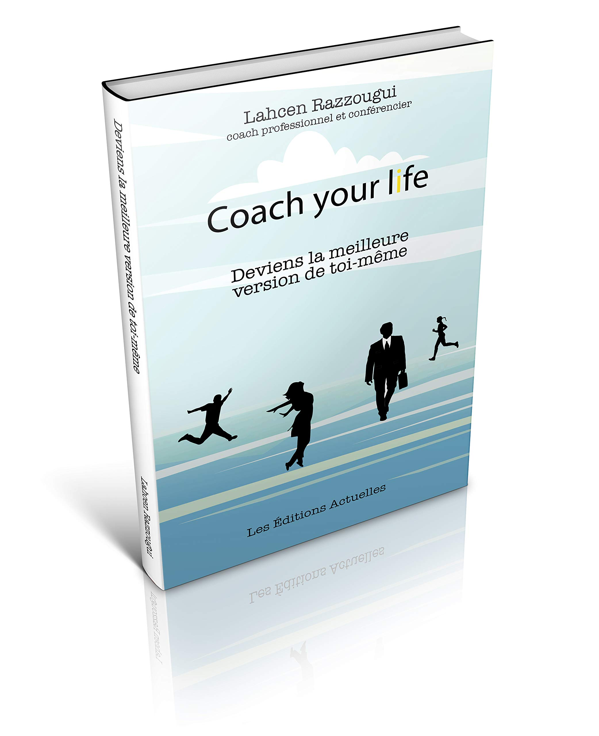 Coach Your Life (French Edition)