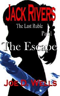 Jack Rivers - The Last Ruble: Part 1 - The Escape