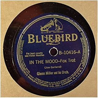 1943 Glenn Miller and his Orchestra In The Mood b/w I want to be Happy with Original Bluebird Sleeve : Shellac 78 RPM BluebIrd 10416 : Comes with a CD Transfer