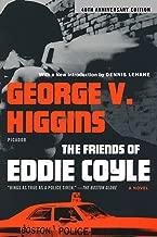 The Friends of Eddie Coyle: A Novel