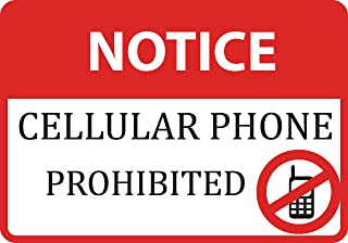Notice Cellular Phone Prohibited Sign - No Cell Phone - 6 Pack