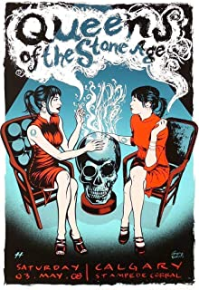 by COOLEST Calgary Queens The Stone Age Music 2008 Concert 12 x 12 inch Poster Rolled