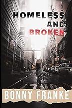 Homeless and Broken