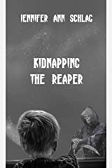 Kidnapping the Reaper (Part One) Kindle Edition