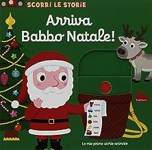 Scaricare Libri Arriva Babbo Natale! Scorri le storie. Ediz. a colori PDF