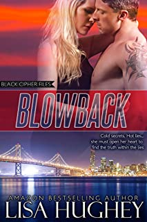 Blowback: An Action Adventure Romance (Black Cipher Files series Book 1)
