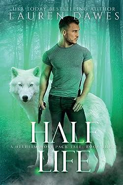 Half Life: A Helheim Wolf Pack Tale (Half Blood Series)