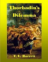 Thorbadin's Dilemma (A Tale of Jotunheim)