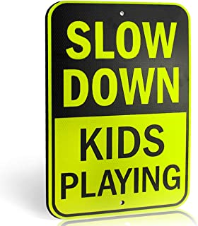 Slow Down Kids Playing Signs | Children at Play Yard Sign | Engineer Grade Ultra Reflective Yellow for Street Safety | Durable Heavy Duty Dibond Aluminum with | 18