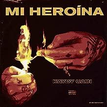 Mi Heroína [Explicit]