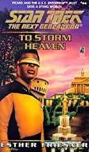 To Storm Heaven (Star Trek: The Next Generation Book 46)