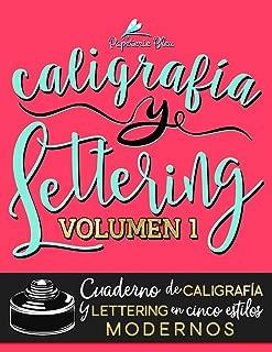 Caligrafía y lettering: Cuaderno de caligrafía y lettering en cinco estilos modernos (Volume 1) (Spanish Edition)