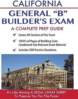 California Contractor General Building (B) Exam: A Complete Prep Guide