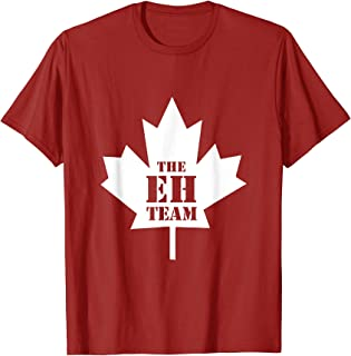 The Eh Team Canadian T-Shirt