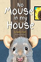 No MOUSE In My HOUSE