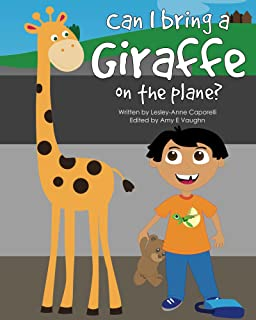 Can I Bring a Giraffe on the Plane?