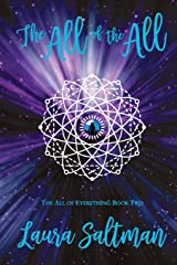 The All of the All: The All of Everything, Book 2 Paperback