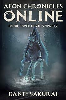 Aeon Chronicles Online: Book 2: Devil's Waltz