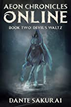 Aeon Chronicles Online: Book 2: Devil's Waltz (LeMort Multiverse)