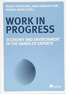 Work in Progress: Economy and Environment in the Hands of Experts