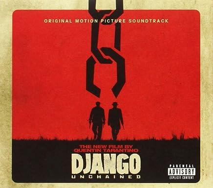 Quentin Tarantinos Django Unchained Sdtrk
