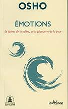 Emotions: Se libérer de la colère, de la jalousie et de la peur