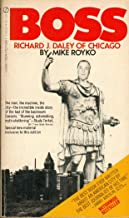 BOSS - RICHARD J. DALEY OF CHICAGO - SIGNET451-17598