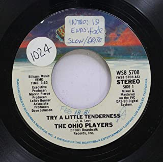 The Ohio Players 45 RPM Try A Little Tenderness / Try to Be A Man