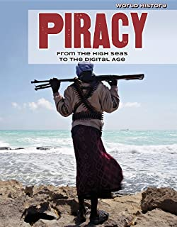 Piracy: From the High Seas to the Digital Age
