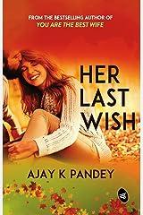 Her Last Wish Kindle Edition