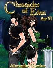 Chronicles of Eden - Act VI
