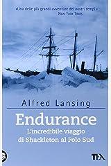Endurance. L'incredibile viaggio di Shackleton al Polo Sud Paperback
