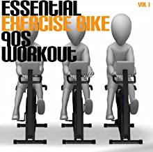 Essential Exercise Bike 90's Workout, Vol. 1