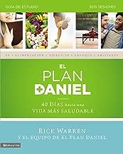 El plan Daniel - guía de estudio: 40 días hacia una vida más saludable (The Daniel Plan) (Spanish Edition)