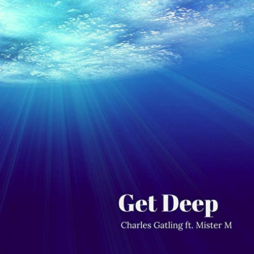 Get Deep by Charles Gatling on Amazon Music - Amazon com