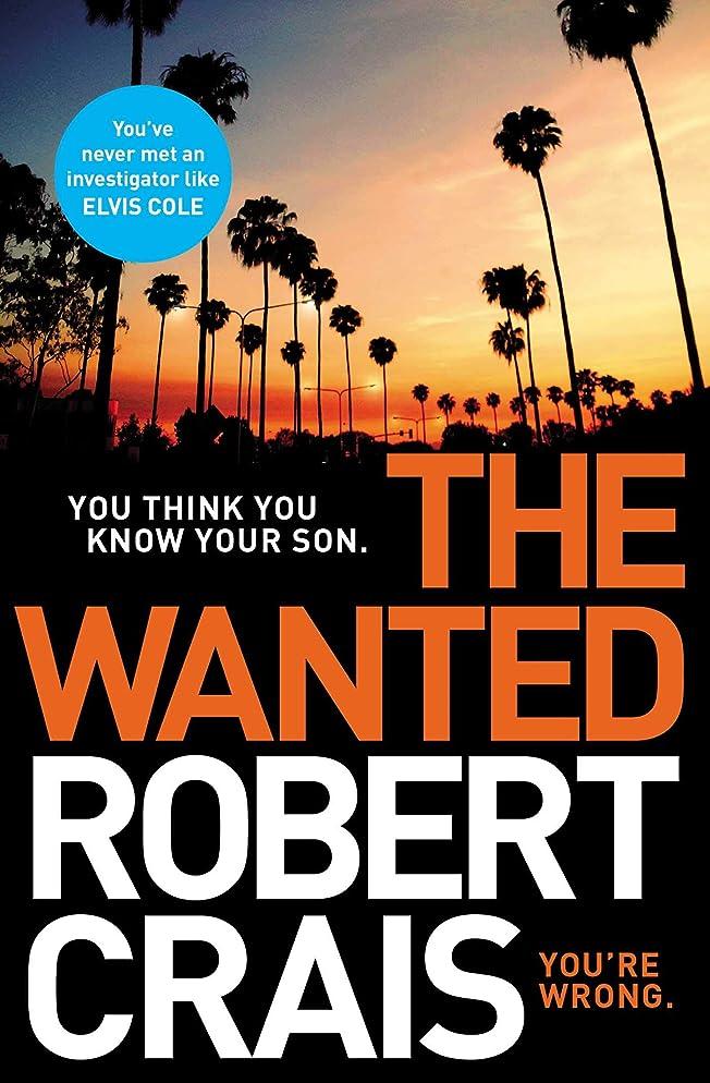 悪党雄弁な幾何学The Wanted (English Edition)