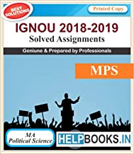 IGNOU Solved Assignments MA Political Science | MPS1, MPS2, MPS3, MPS4 | English Medium | Printed Copy | 2018-2019 | copyrights Helpbooks.in*