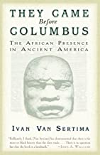 They Came Before Columbus: The African Presence in Ancient America (Journal of African Civilizations) PDF