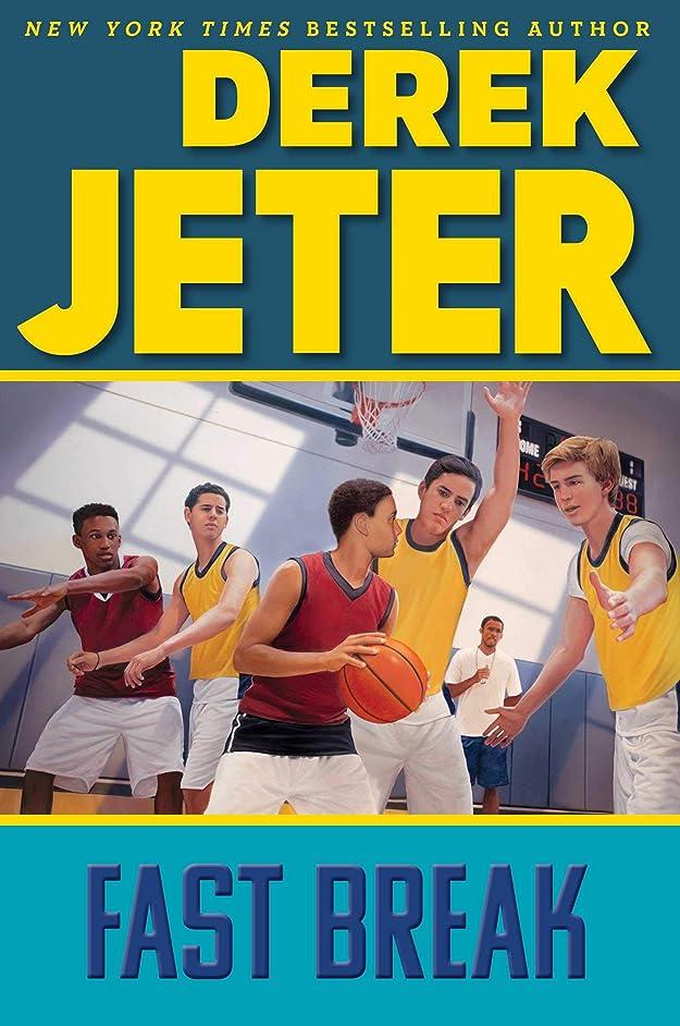 超えて国旗腐敗Fast Break (Jeter Publishing Book 6) (English Edition)