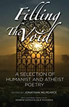 Filling the Void: A Selection of Humanist and Atheist Poetry