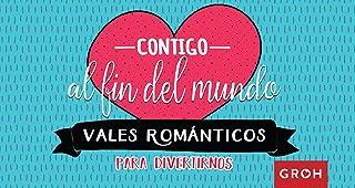 Vales románticos: Contigo al fin del mundo (Vales de Regalo