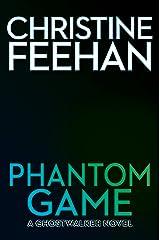 Phantom Game (A GhostWalker Novel Book 18) Kindle Edition