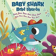Baby Shark / Bebé Tiburón (Bilingual): Doo Doo Doo Doo Doo Doo / Duu Duu Duu Duu Duu Duu (Spanish Edition)