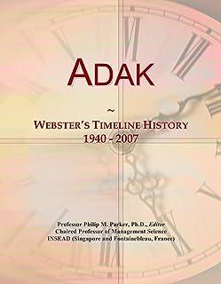 Adak: Webster's Timeline History, 1940 - 2007